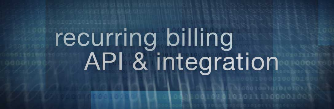 Recurring Billing API and Integration